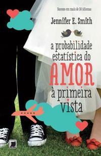a probabilidade estatística do amor a primeira vista